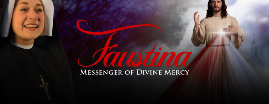 """Come to the """"Faustina: Messenger of Divine Mercy"""" performance tonight at Immaculate Conception"""