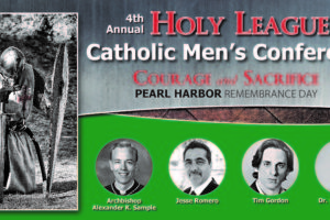 Register for the 4th Annual Holy League – Catholic Men's Conference