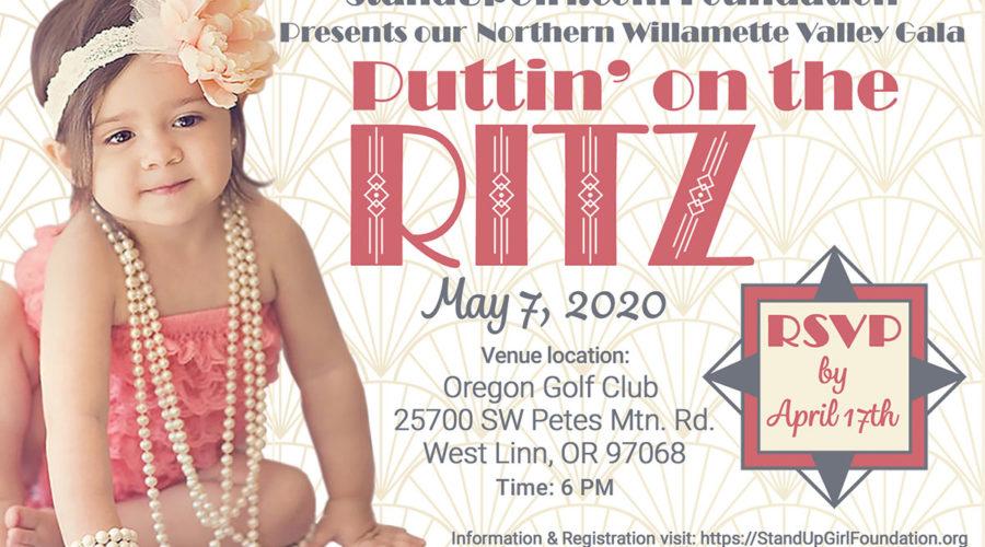 Support the StandUpGirl Foundation – Attend Puttin' on the Ritz West Linn