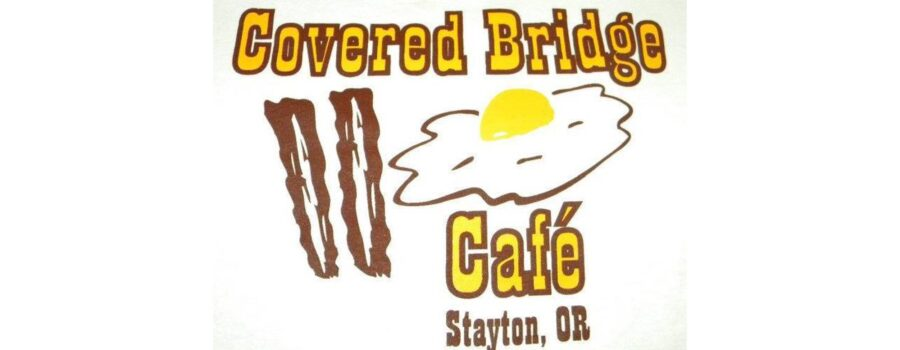 Let's help a business that's always been there for our community – Covered Bridge Cafe in Stayton