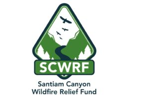 Santiam Canyon Wildfire Relief – Update and Call for Volunteers